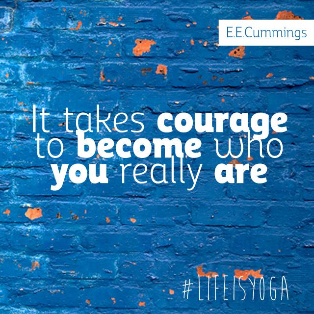 Courage   Life is yoga   Groningen   Jeffrey Deelman