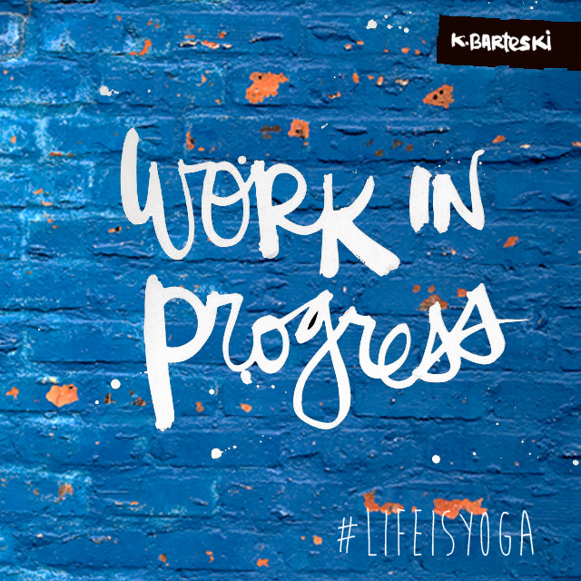 Life is yoga | Work in progress | Jeffrey Deelman