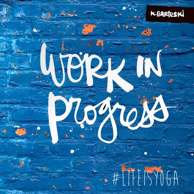 Life is yoga | Work in progress | Jeffrey Deelman